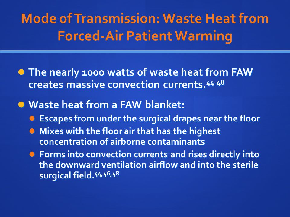 Mode of Transmission: Waste Heat from Forced-Air Patient Warming