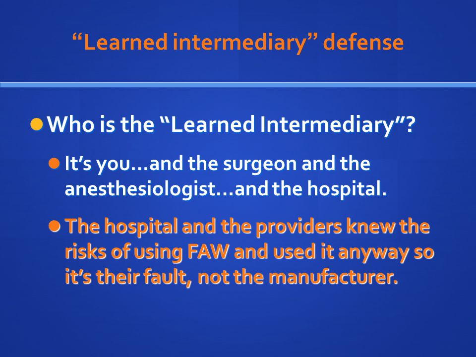 Learned intermediary defense
