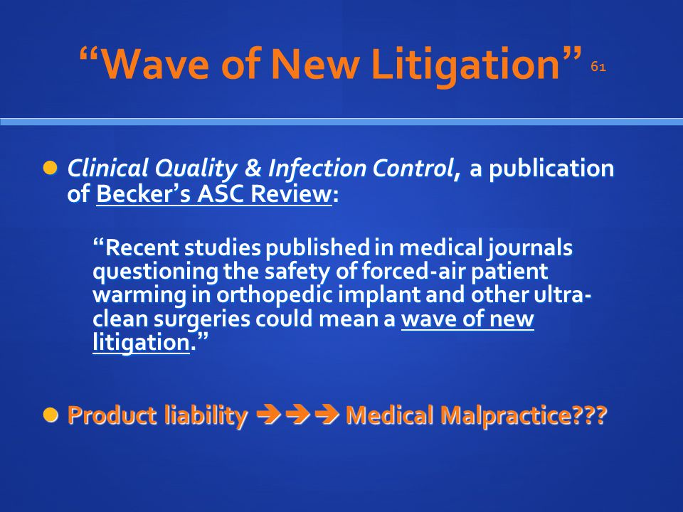 Wave of New Litigation 61