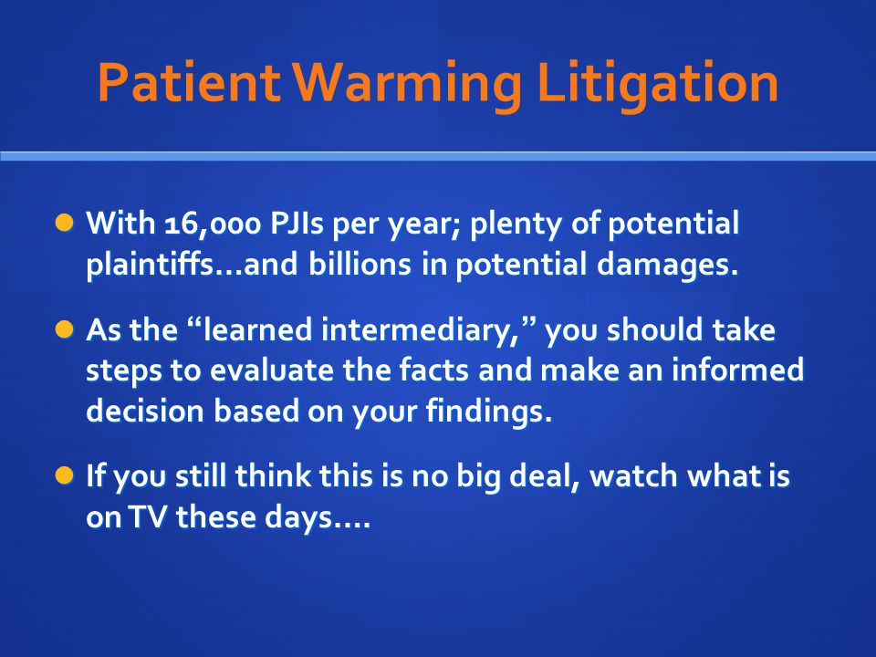 Patient Warming Litigation
