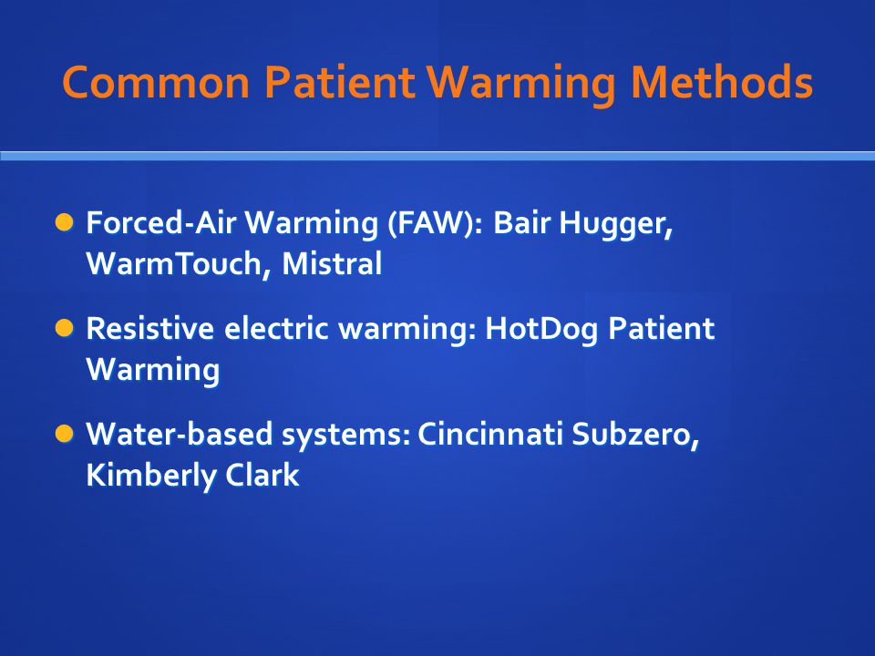 Common Patient Warming Methods