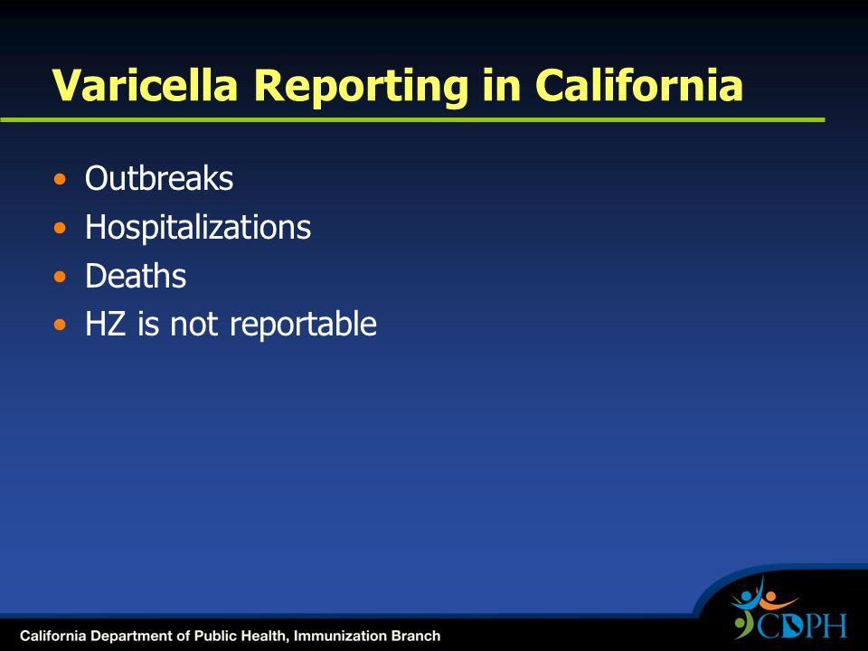 Varicella Reporting in California