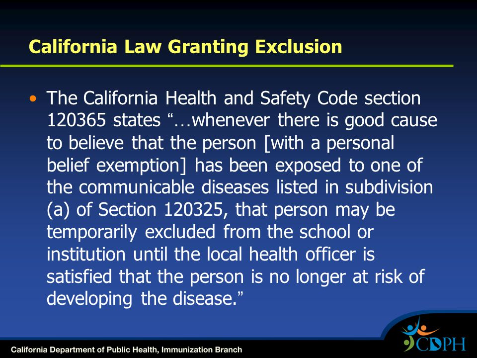 California Law Granting Exclusion
