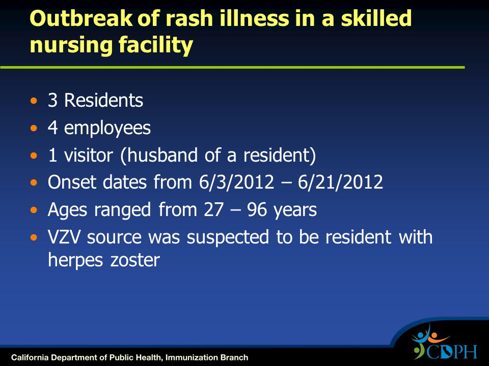 Outbreak of rash illness in a skilled nursing facility