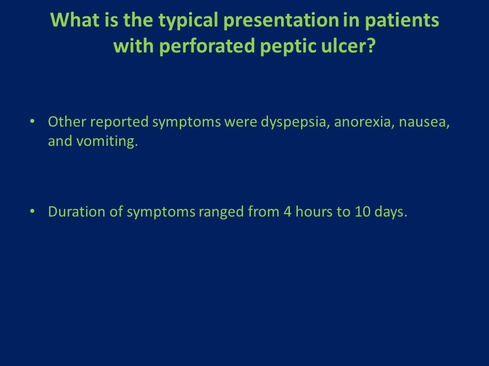 What is the typical presentation in patients with perforated peptic ulcer