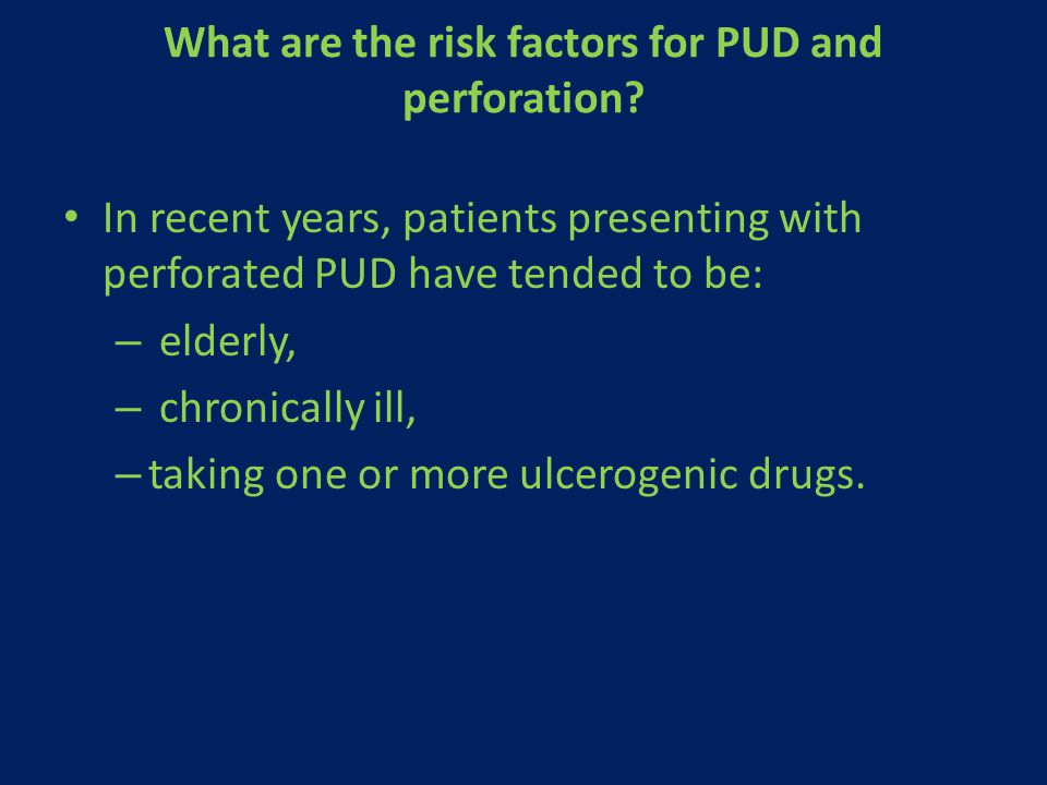What are the risk factors for PUD and perforation
