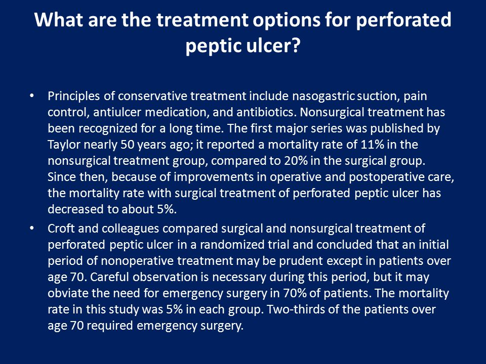 What are the treatment options for perforated peptic ulcer