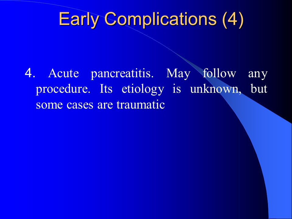 Early Complications (4)