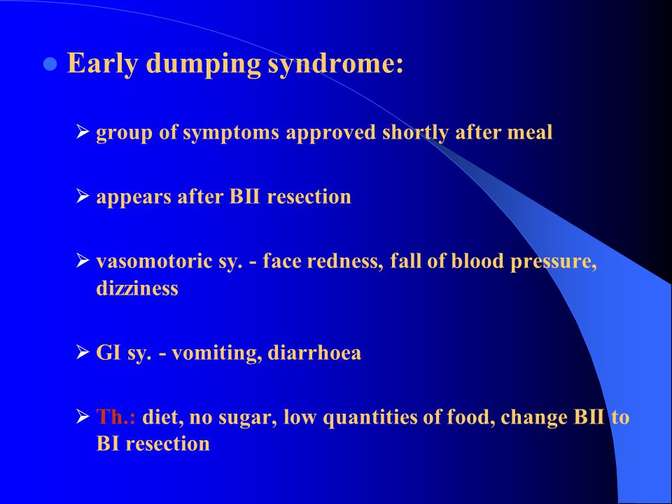 Early dumping syndrome: