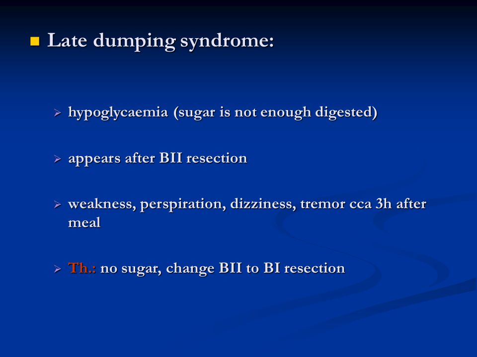 Late dumping syndrome: