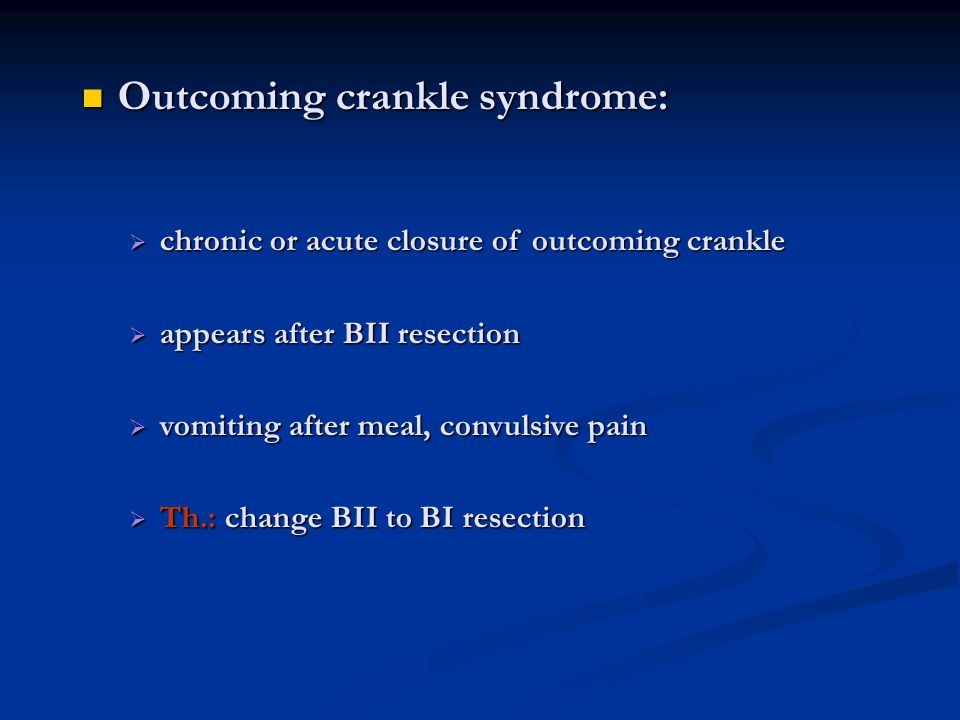 Outcoming crankle syndrome: