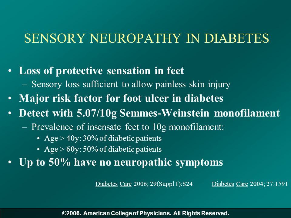 SENSORY NEUROPATHY IN DIABETES