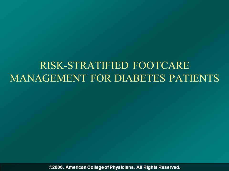 RISK-STRATIFIED FOOTCARE MANAGEMENT FOR DIABETES PATIENTS