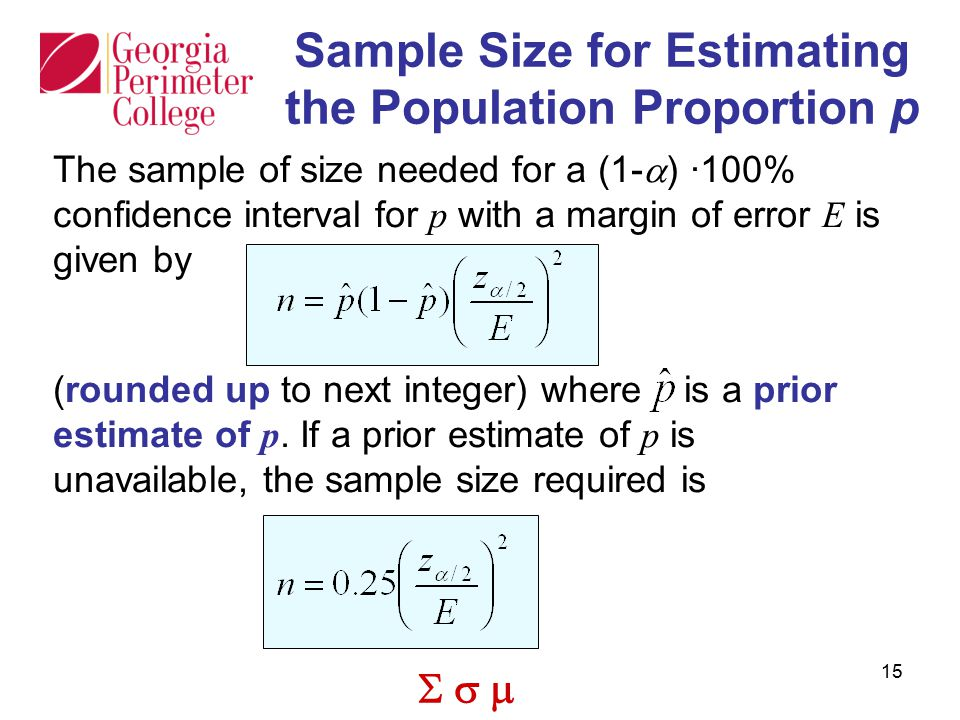 Sample Size for Estimating the Population Proportion p