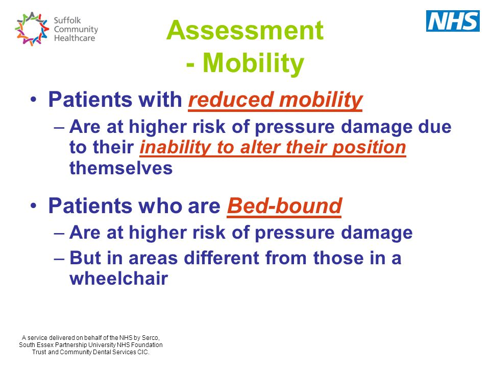 Assessment - Mobility Patients with reduced mobility