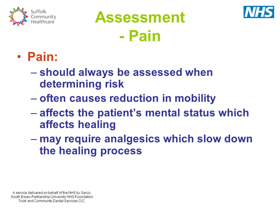 Assessment - Pain Pain: