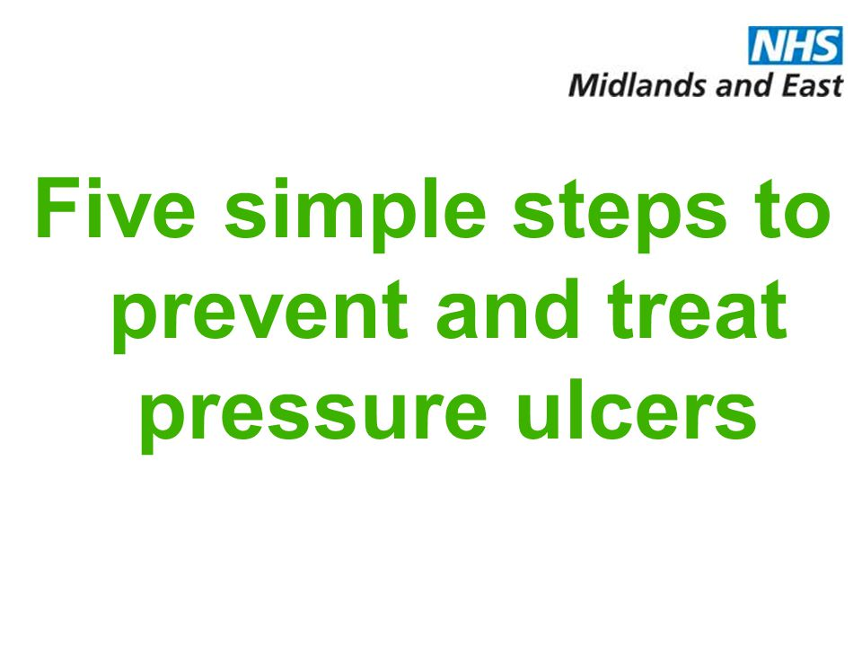 Five simple steps to prevent and treat pressure ulcers