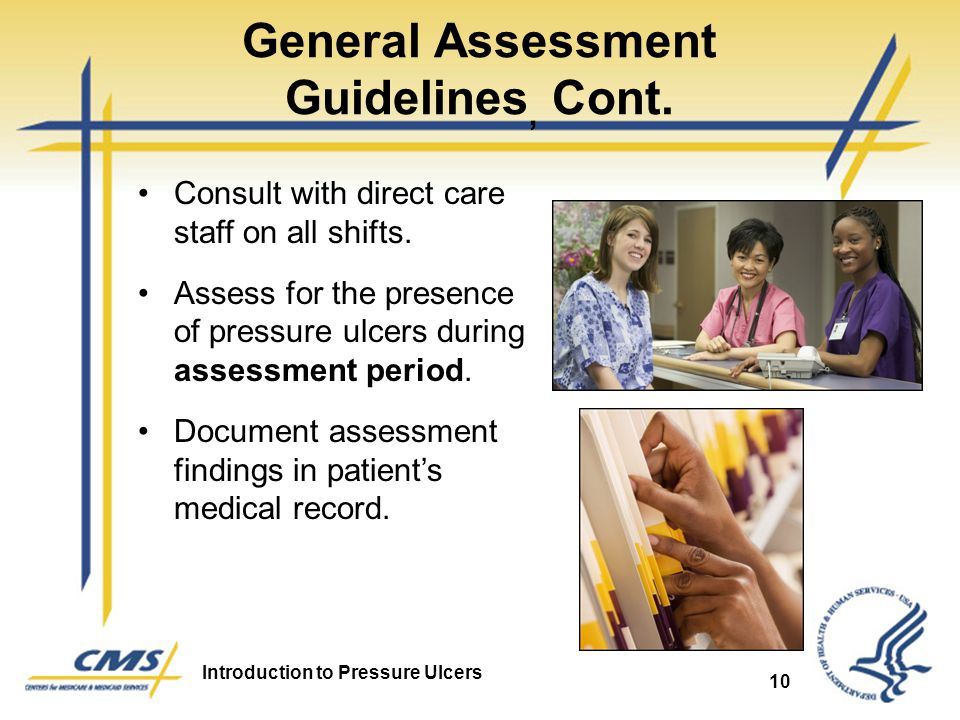 General Assessment Guidelines, Cont.