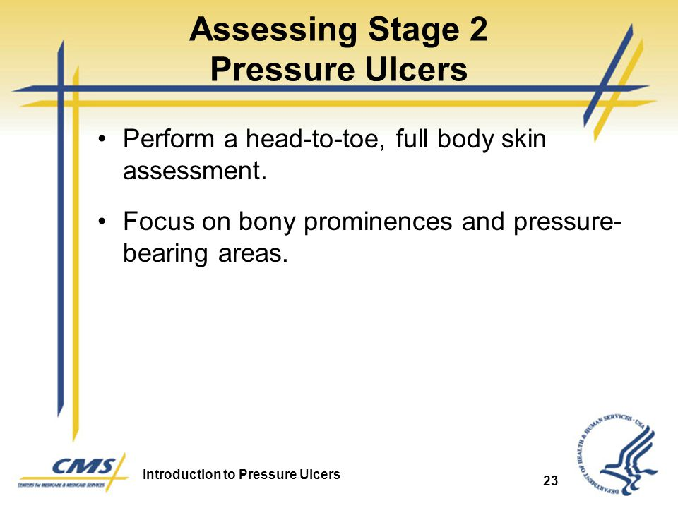 Assessing Stage 2 Pressure Ulcers