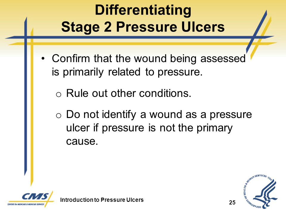 Differentiating Stage 2 Pressure Ulcers