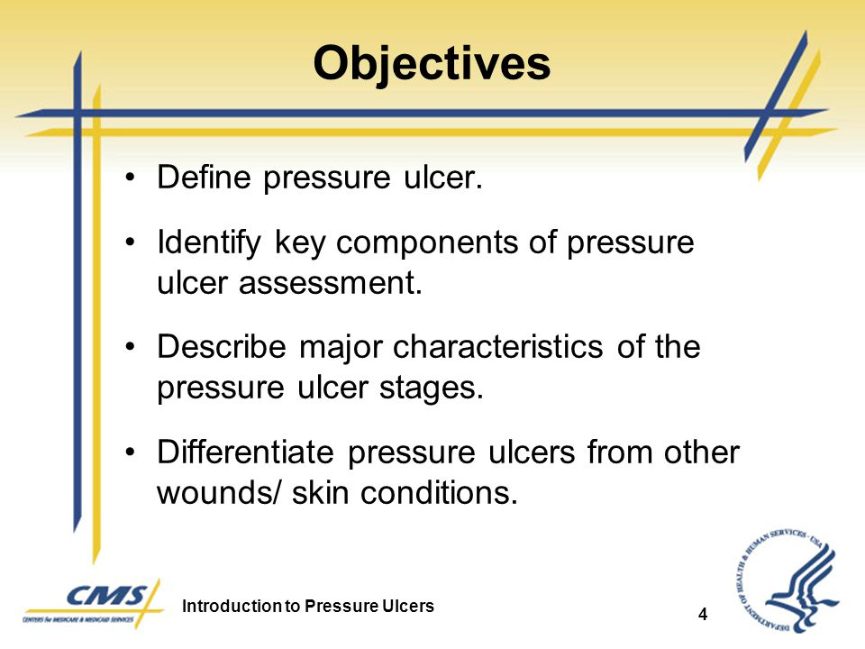 Objectives Define pressure ulcer.