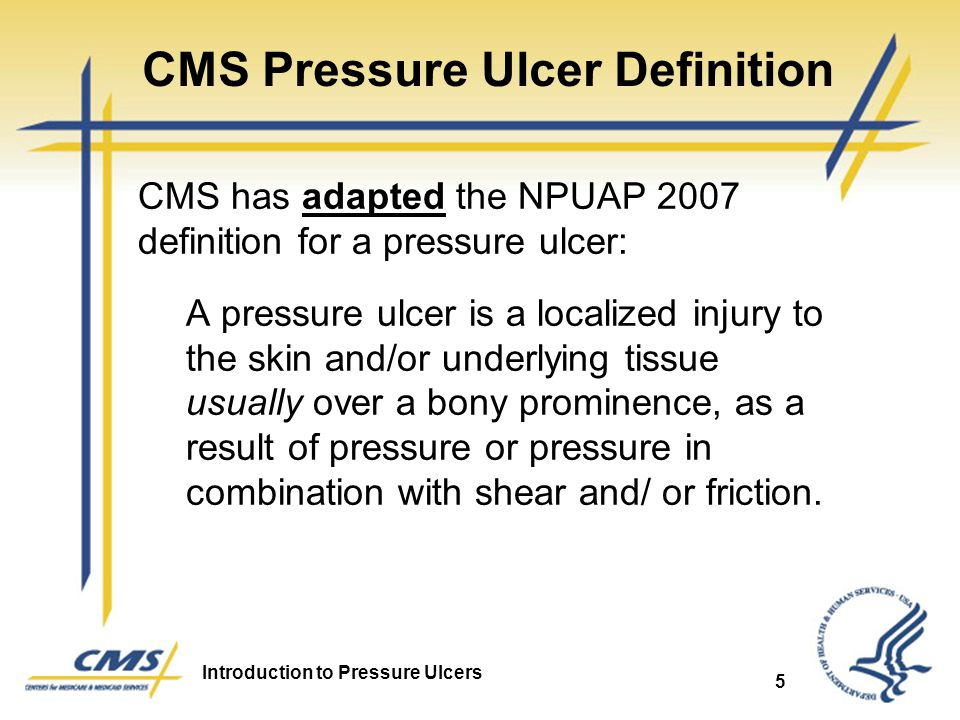 CMS Pressure Ulcer Definition