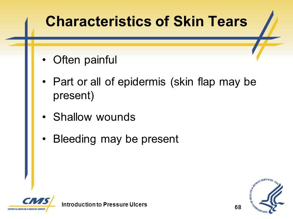 Characteristics of Skin Tears