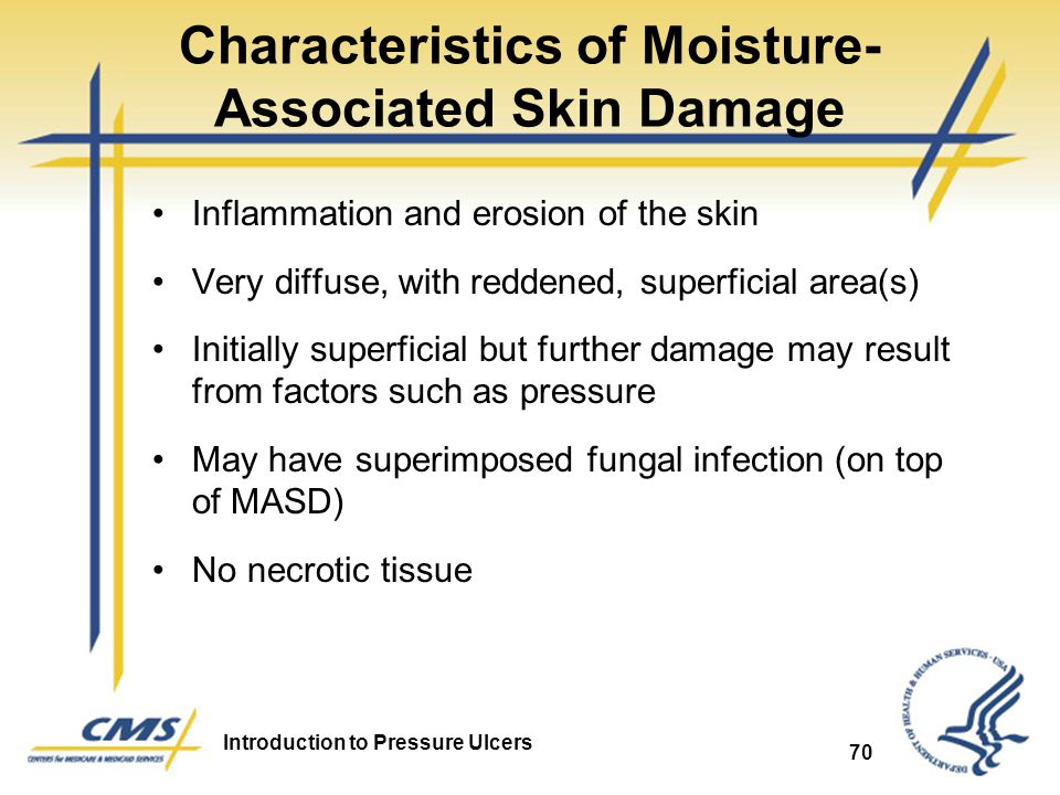 Characteristics of Moisture-Associated Skin Damage