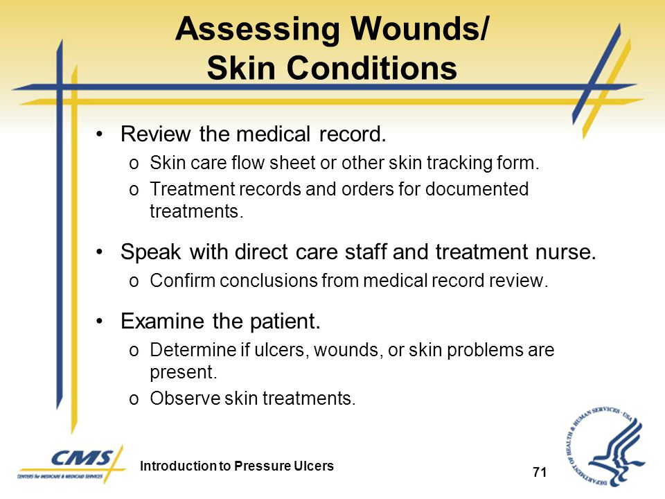 Assessing Wounds/ Skin Conditions