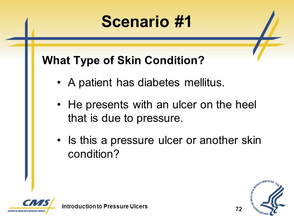 Scenario #1 What Type of Skin Condition