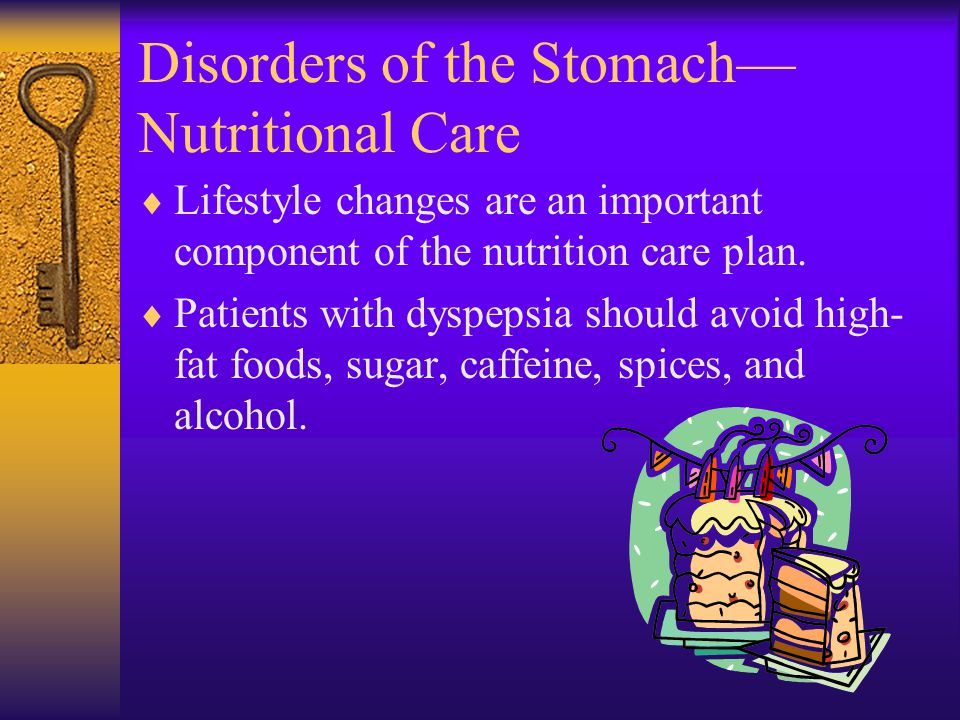 Disorders of the Stomach— Nutritional Care