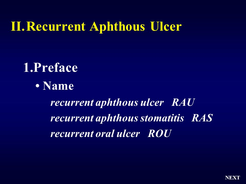 Recurrent Aphthous Ulcer