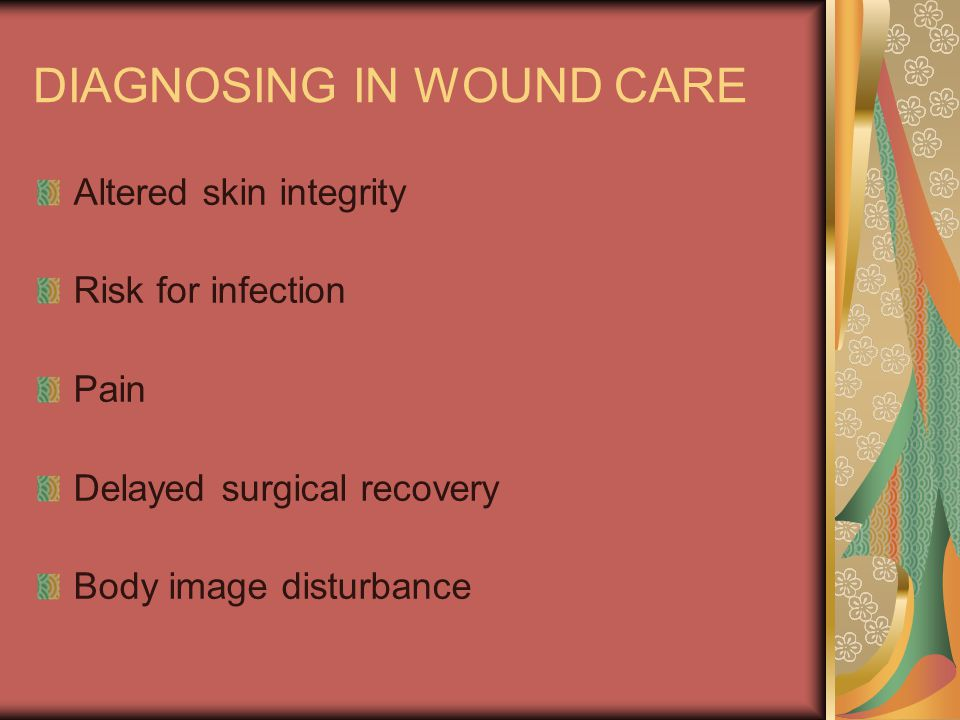 DIAGNOSING IN WOUND CARE
