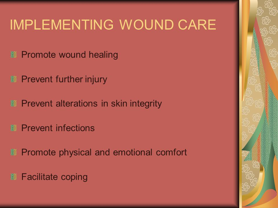 IMPLEMENTING WOUND CARE