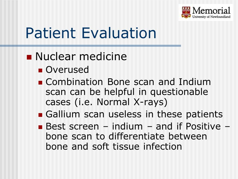 Patient Evaluation Nuclear medicine Overused