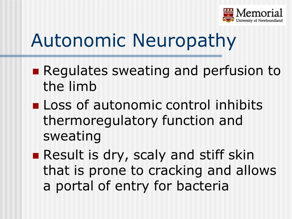 Autonomic Neuropathy Regulates sweating and perfusion to the limb