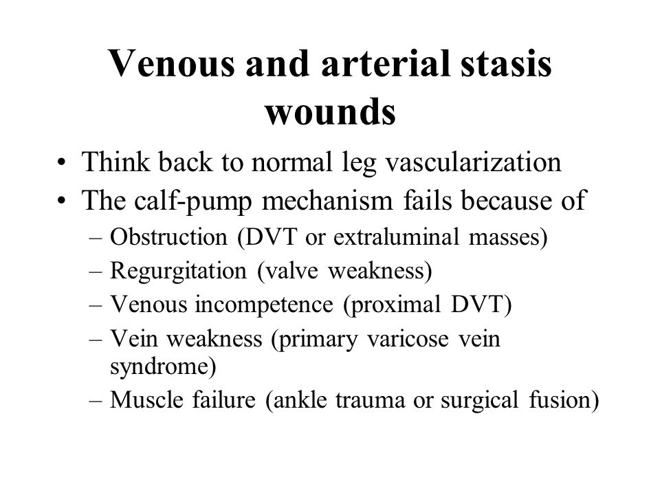 Venous and arterial stasis wounds