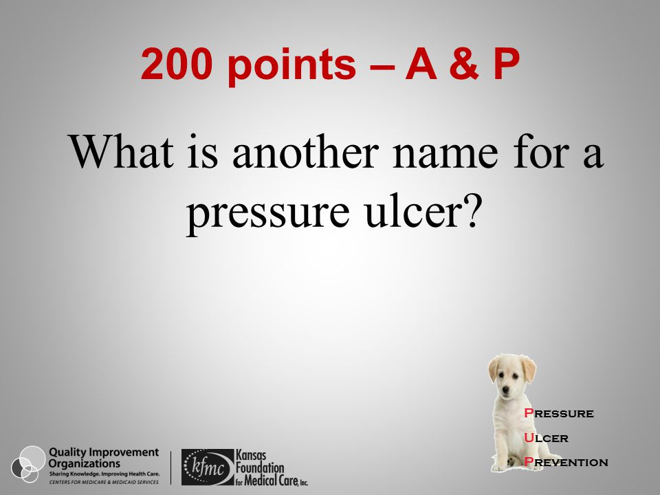 What is another name for a pressure ulcer