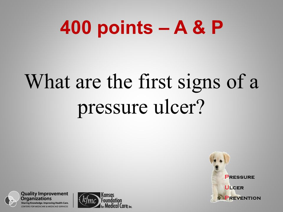 What are the first signs of a pressure ulcer
