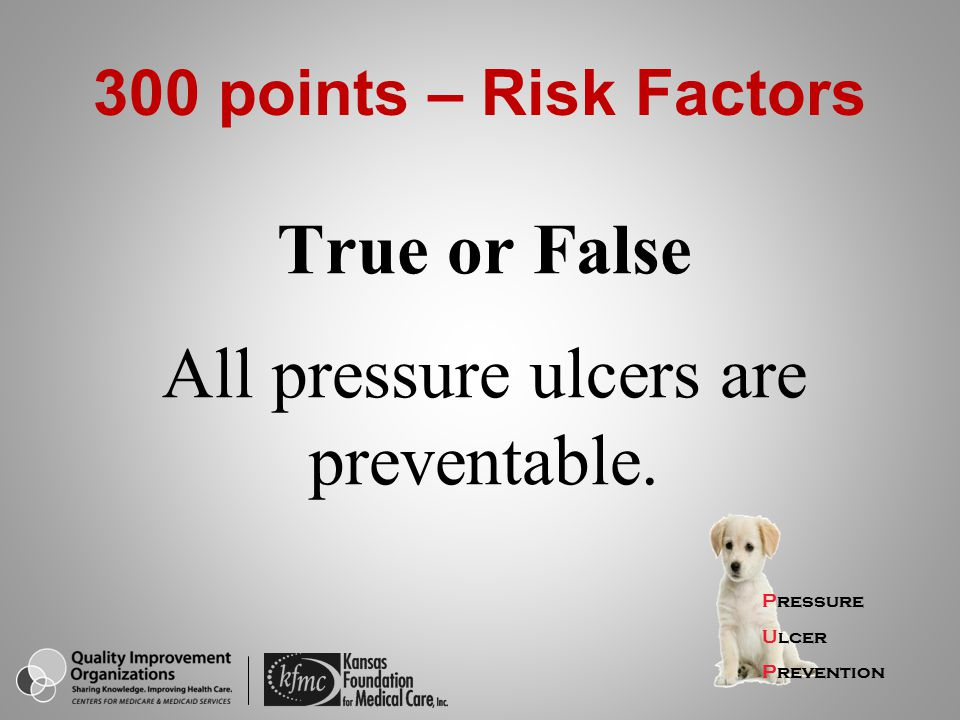 True or False All pressure ulcers are preventable.