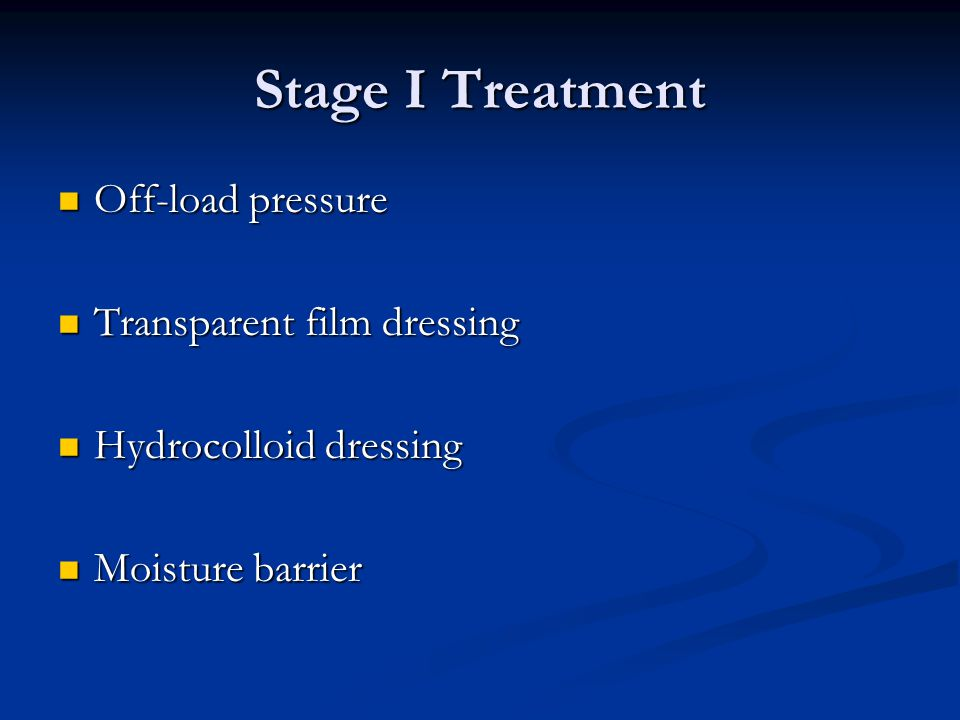 Stage I Treatment Off-load pressure Transparent film dressing