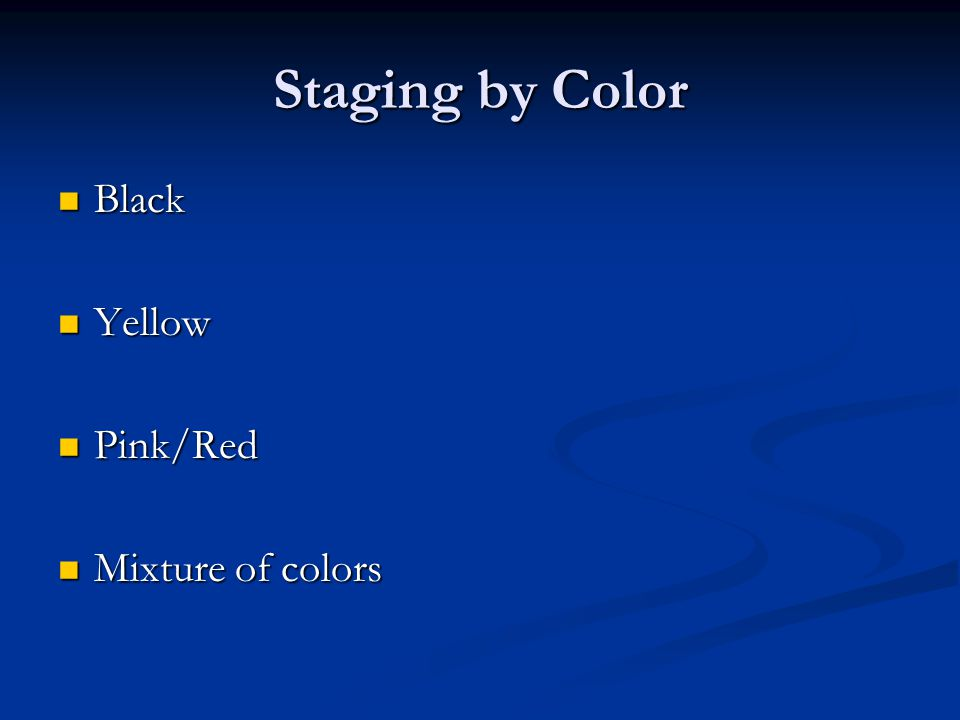 Staging by Color Black Yellow Pink/Red Mixture of colors