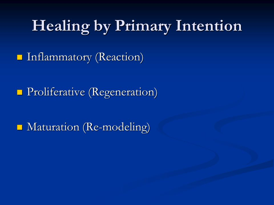 Healing by Primary Intention