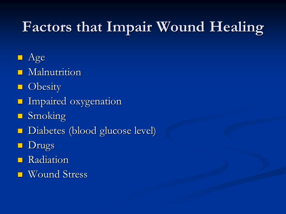 Factors that Impair Wound Healing