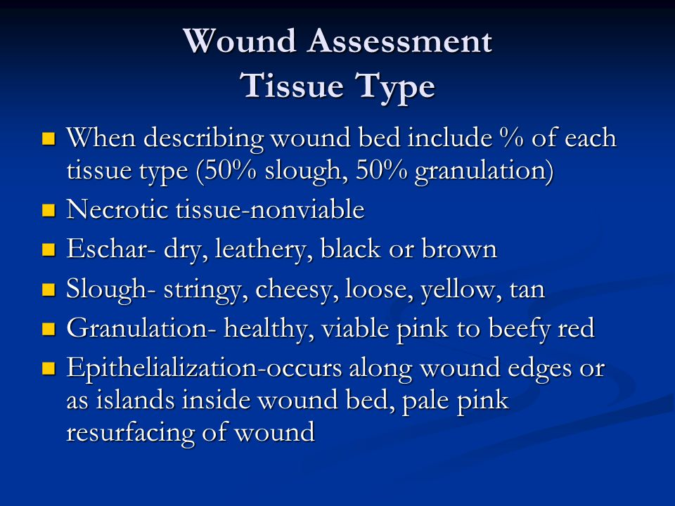Wound Assessment Tissue Type