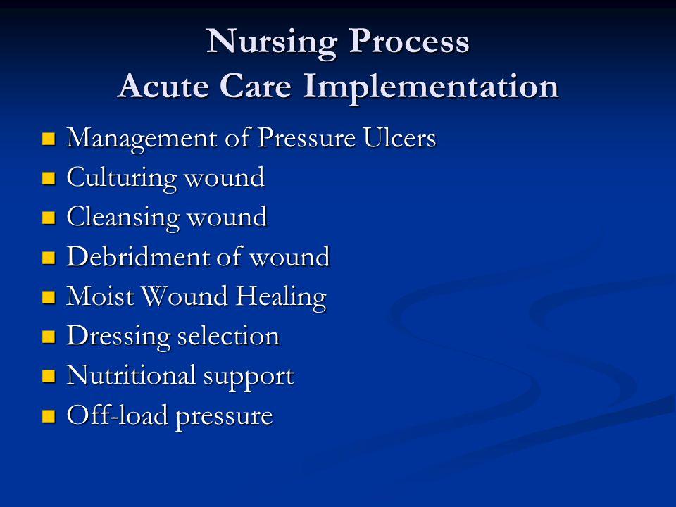 Nursing Process Acute Care Implementation
