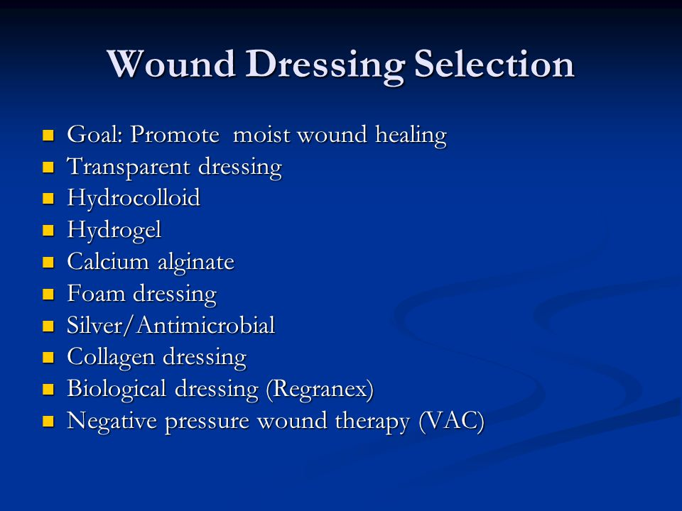 Wound Dressing Selection