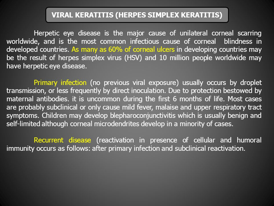 VIRAL KERATITIS (HERPES SIMPLEX KERATITIS)