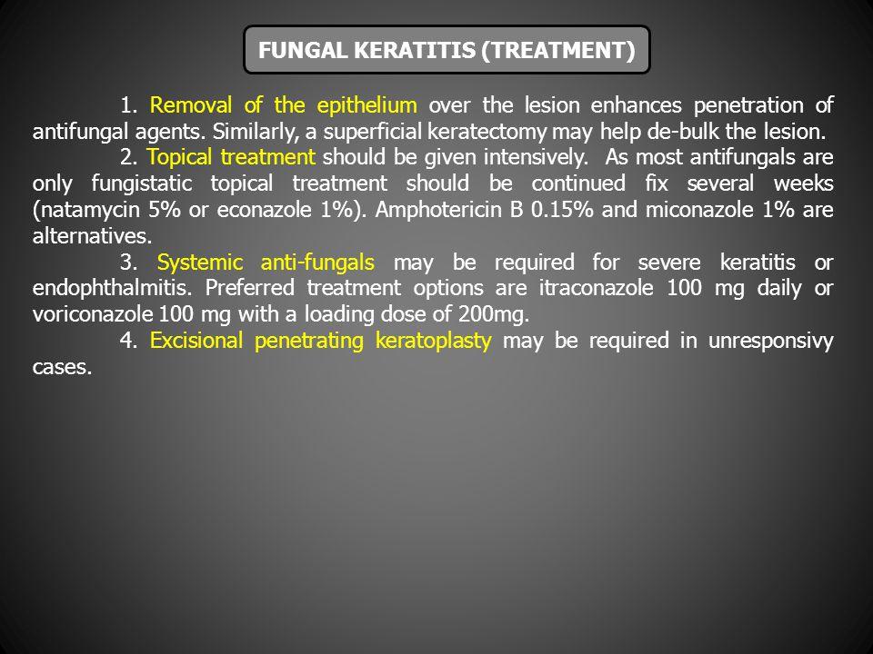 FUNGAL KERATITIS (TREATMENT)