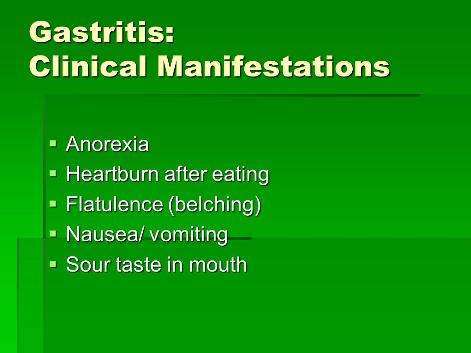 Gastritis: Clinical Manifestations